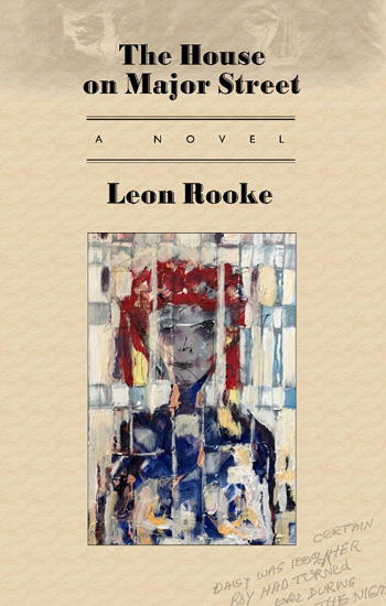The House on Major Street by Leon Rooke